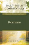 Romans: A Guide for Reflection and Prayer - James D.G. Dunn