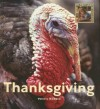 Thanksgiving (My First Look at: Holidays) (My First Look at: Holidays) - Valerie Bodden