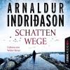 Schattenwege - Arnaldur Indriðason, Walter Kreye, Lübbe Audio