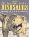 The Best-ever Book of Dinosaurs (Best-ever Book Of...) - Michael J. Benton