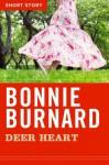 Deer Heart: Short Story - Bonnie Burnard