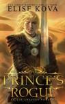 The Prince's Rogue - Elise Kova