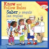 Know and Follow Rules / Saber y seguir las reglas (Learning to Get Along®) (English and Spanish Edition) - Cheri J. Meiners M.Ed.
