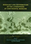 Rheology and Deformation of the Lithosphere at Continental Margins (MARGINS Theoretical and Experimental Earth Science Series) - Garry D. Karner, Brian Taylor, Neal W. Driscoll, David L. Kohlstedt