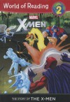 The Story of the X-Men - Thomas Macri, Pat Olliffe