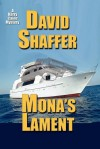 Mona's Lament - David Shaffer