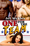 One for the Team - Jet Mykles