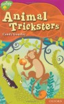 Oxford Reading Tree: Stage 10: Tree Tops Myths And Legends: Animal Tricksters - Candy Gourlay