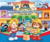 Fisher Price Little People Welcome To Our Town Big Flap Book - Ellen Weiss