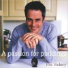 A Passion for Puddings - Phil Vickery