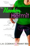 The Hooker and the Hermit - L.H. Cosway, Penny Reid