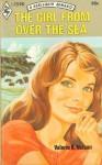 The Girl From Over The Sea - Valerie K. Nelson