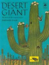 Desert Giant: The World of the Saguaro Cactus (Tree Tales) - Barbara Bash