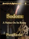 Sodom: A Nation On Its Knees - Pam Funke