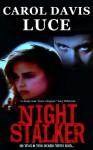 Night Stalker - Carol Davis Luce