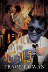Devil in the Details - Tracy Rowan