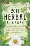 Llewellyn's 2014 Herbal Almanac: Herbs for Growing & Gathering, Cooking & Crafts, Health & Beauty, History, Myth & Lore - Llewellyn Publications
