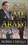 Son, Build Me an Army - Morris Cerullo