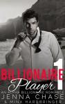 Billionaire Player 1 (Claimed by the Billionaire) - Jenna Chase, Minx Hardbringer