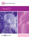 Walch Science Literacy: Health - Susan Phelan, Glen Phelan
