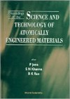 Proceedings of the Science and Technology of Atomically Engineered Material: Richmond, Virginia, USA, Oct. 30-Nov. 4, 1995 - P. Jena