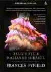 Drugie życie Marianne Shearer - Frances Fyfield, Radosław Januszewski