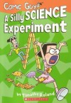 A Silly Science Experiment (Comic Guy) - Timothy Roland