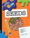Seeds - Susan H. Gray