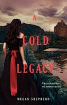 By Megan Shepherd A Cold Legacy (Madman's Daughter) [Hardcover] - Megan Shepherd