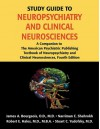 Study Guide To Neuropsychiatry: A Companion To The American Psychiatric Publishing Textbook Of Neuropsychiatry And Clinical Neurosciences - A. Bourgeois James, Robert E. Hales, Narriman C. Shahrokh