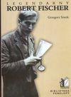 Legendarny Robert Fischer - Grzegorz Siwek