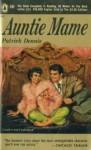 Auntie Mame - Patrick Dennis