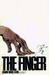 The Finger - Aaron Marc Stein