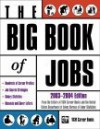Big Book of Jobs 2003-2004 - VGM Career Books, (United States) Dept. of Labor