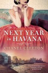 Next Year in Havana - Chanel Cleeton