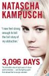 3,096 Days by Natascha Kampusch (2010) Paperback - Natascha Kampusch