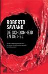 De Schoonheid En De Hel - Roberto Saviano, Dorette Kromodikoro-Zwaans, Etta Maris