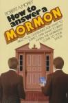 How to Answer a Mormon - Robert A. Morey