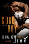 Good Boy (WAGs #1) - Elle Kennedy, Sarina Bowen