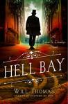 Hell Bay: A Barker & Llewelyn Novel - Will Thomas