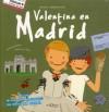 Valentina en Madrid - Anatxu Zabalbeascoa