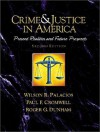 Crime and Justice in America--A Reader: Present Realities and Future Prospects (2nd Edition) - Wilson R. Palacios, Paul F. Cromwell