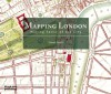 Mapping London: Making Sense of the City - Simon Foxell