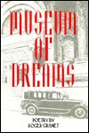 Museum of Dreams: Poetry - Roger Granet