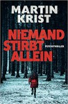 Niemand stirbt allein - Martin Krist