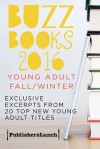 Buzz Books 2016: Young Adult Fall/Winter - Publishers Lunch