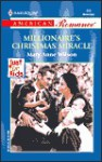 Millionaire's Christmas Miracle (Just For Kids) (Harlequin American Romance, No. 899) - Mary Anne Wilson