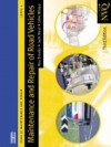 Maintenance and Repair of Road Vehicles Level 2: Vehicle Maintenance and Repair Series - International Thomson Business, Jack Hirst, John Whipp