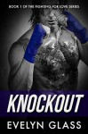 Knockout - Evelyn Glass