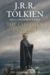 The Children of Hurin - J.R.R. Tolkien, J.R.R. Tolkien